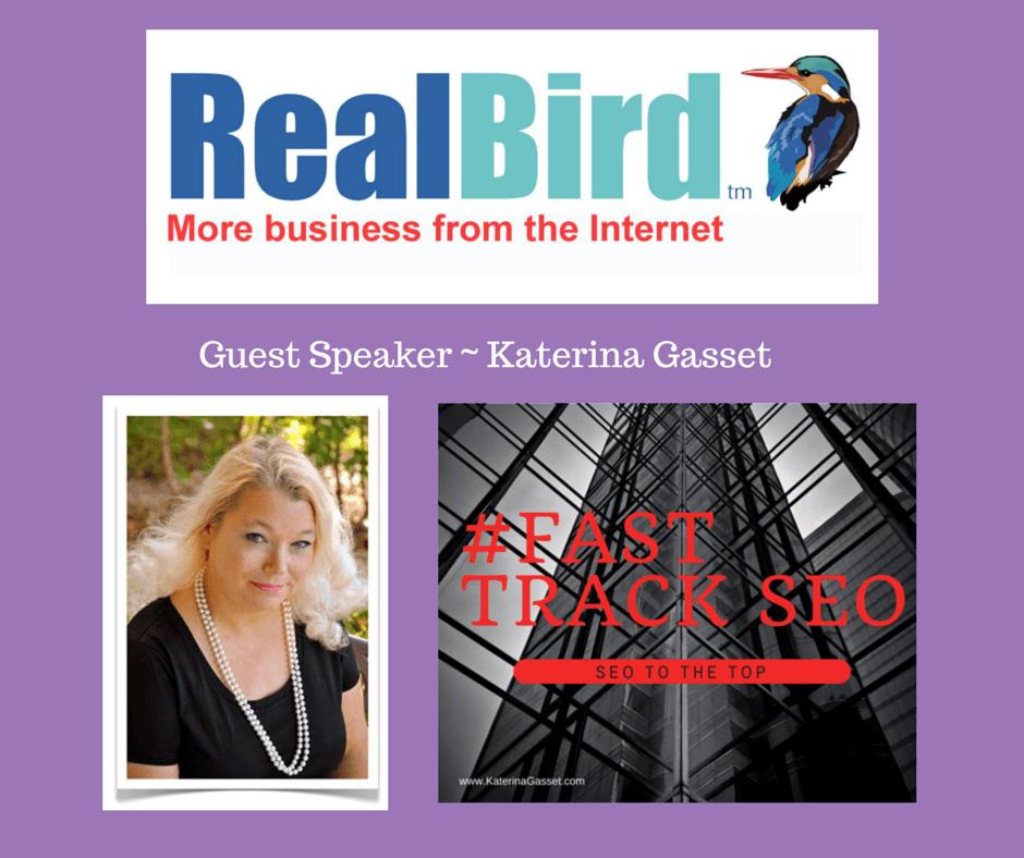 Katerina Gasset Guest Speaker RealBird Webinar Fast Track SEO
